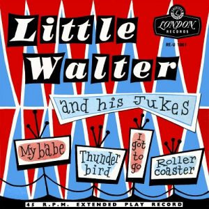 Little Walter and his Jukes My Babe