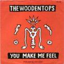 The Woodentops You Make Me Feel