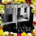 The Cribs In The Belly Of The Brazen Bull