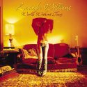 Lucinda Williams World Without Tears