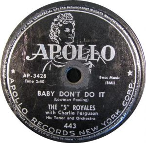 """The """"5"""" Royales Baby Don't Do It"""
