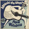 Hank Williams Moanin' The Blues