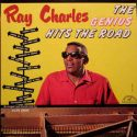 Ray Charles The Genius Hits The Road