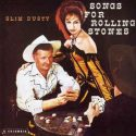 Slim Dusty Songs For Rolling Stones