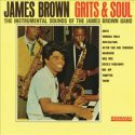James Brown Grits & Soul
